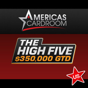 Americas Cardroom High Five Tournament