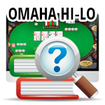 A Guide to Playing Omaha Hi-Lo Poker